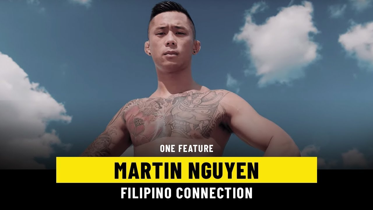 Martin Nguyen's Filipino Connection   ONE Feature