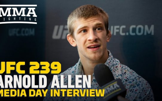 UFC 239: Arnold Allen Remembers Watching Gilbert Melendez When He Was 15 Year Old  – MMA Fighting