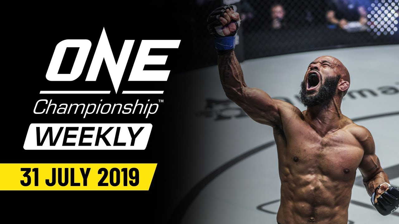 ONE Championship Weekly   31 July 2019