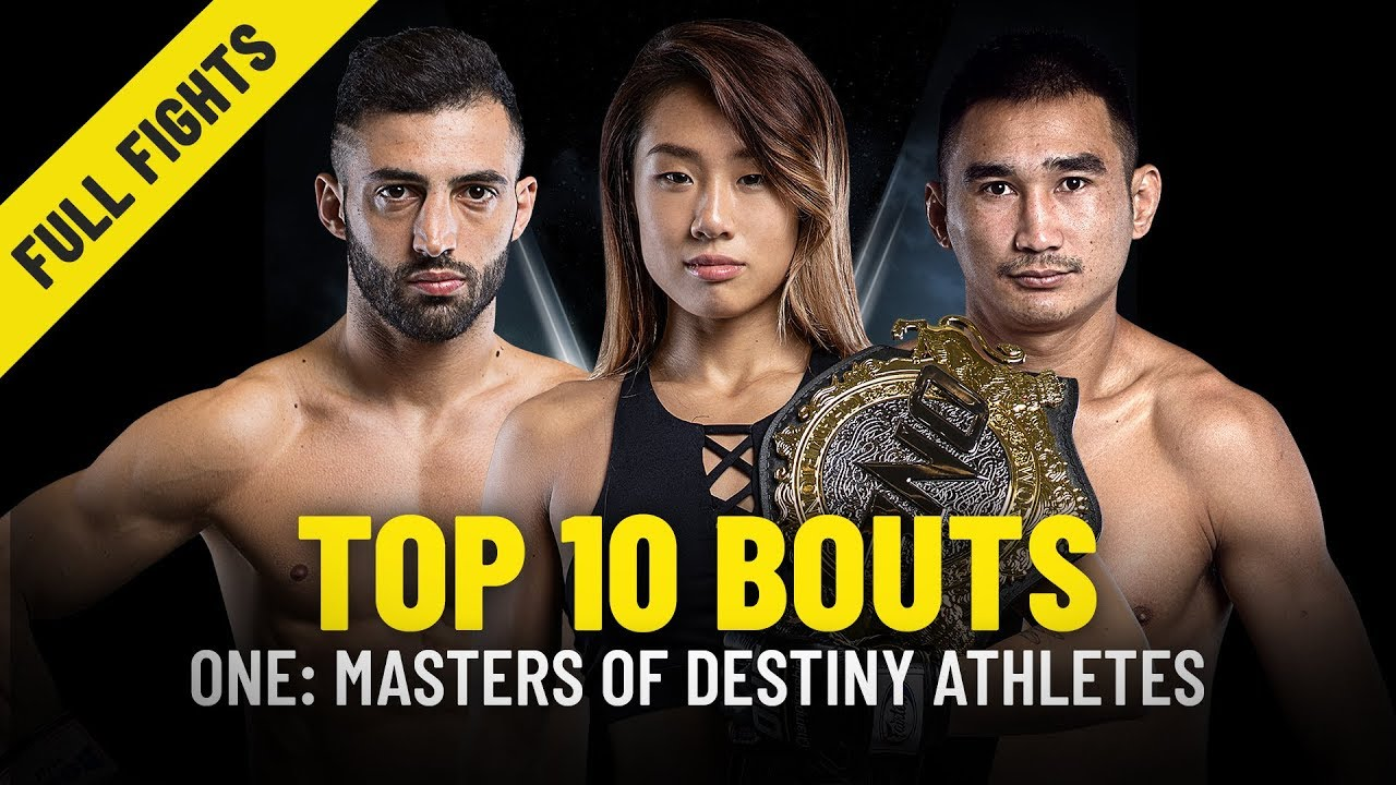 ONE: MASTERS OF DESTINY Athletes' Top 10 Bouts   ONE Full Fights