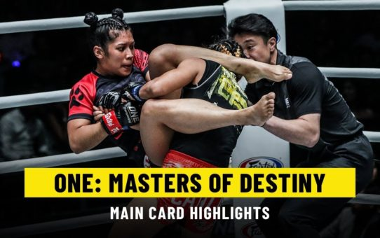 ONE: MASTERS OF DESTINY Main Card | ONE Highlights
