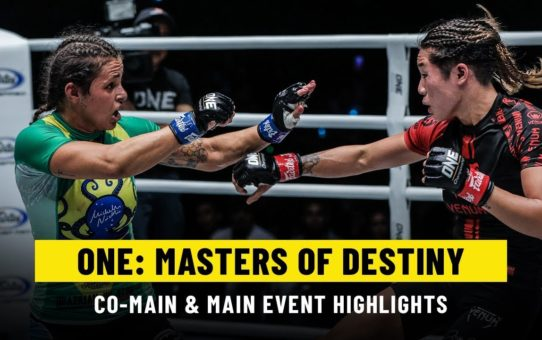 ONE: MASTERS OF DESTINY Main & Co-Main Event | ONE Highlights