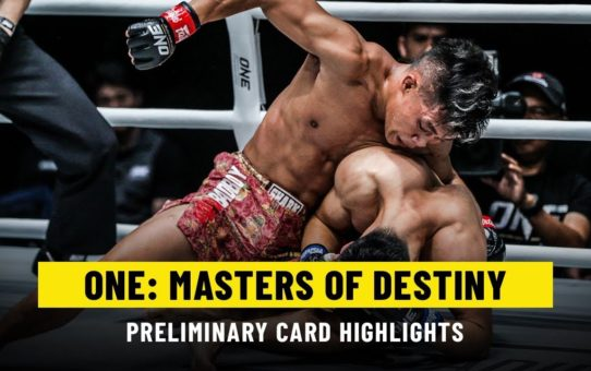 ONE: MASTERS OF DESTINY Prelims | ONE Highlights
