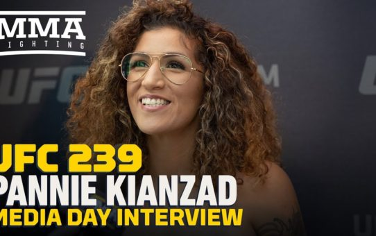 UFC 239: Pannie Kianzad 'Excited' To Prove She Belongs In UFC Return – MMA Fighting