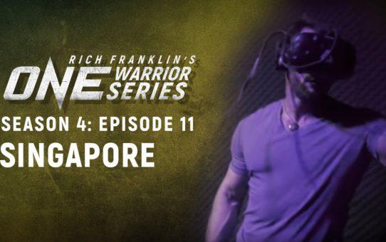 Rich Franklin's ONE Warrior Series | Season 4 | Episode 11 | Singapore