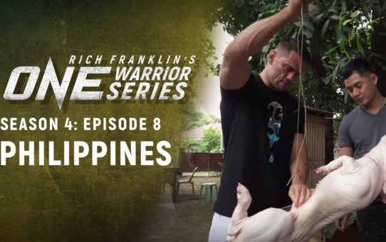 Rich Franklin's ONE Warrior Series | Season 4 | Episode 8 | The Philippines