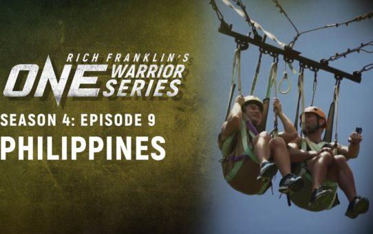 Rich Franklin's ONE Warrior Series | Season 4 | Episode 9 | The Philippines