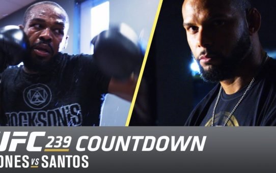 UFC 239 Countdown: Jones vs Santos
