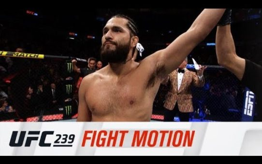 UFC 239: Fight Motion