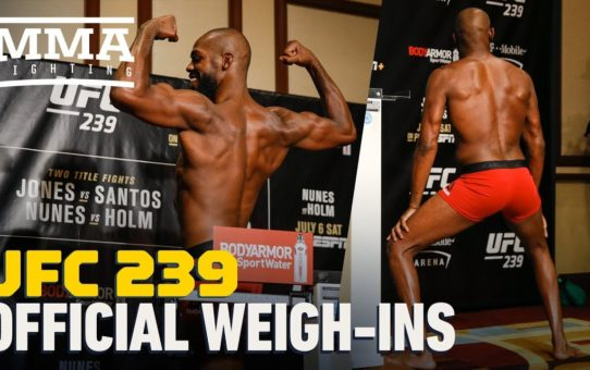 UFC 239 Official Weigh-in Highlights – MMA Fighting