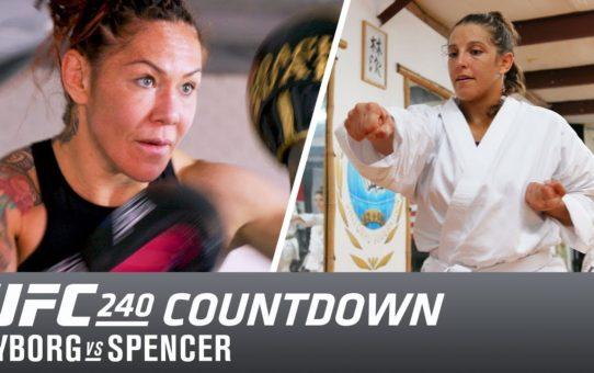 UFC 240 Countdown: Cris Cyborg vs Felicia Spencer