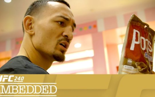 UFC 240 Embedded: Vlog Series – Episode 1