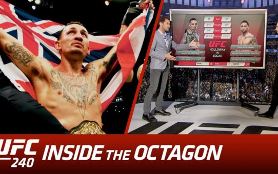 UFC 240: Inside the Octagon – Holloway vs Edgar