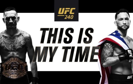 UFC 240: This Is My Time – Promo