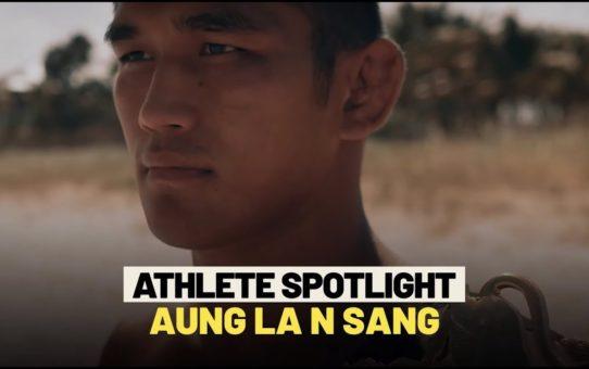 Aung La N Sang Athlete Spotlight | ONE Feature