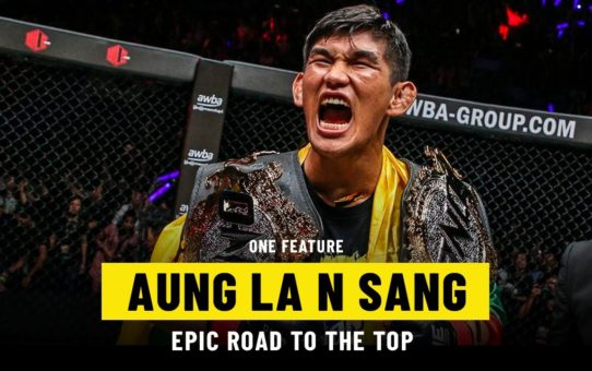 Aung La N Sang's Epic Road To The Top | ONE Feature