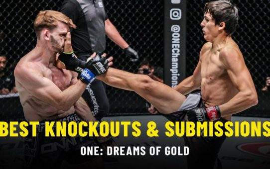 Best Knockouts & Submissions | ONE: DREAMS OF GOLD