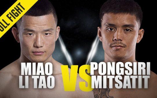 Miao Li Tao vs. Pongsiri Mitsatit | ONE Full Fight | Shaolin Warrior | August 2019