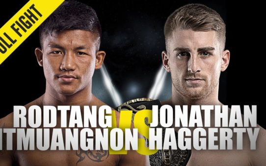 Rodtang vs. Jonathan Haggerty | ONE Full Fight | Bringing The Belt Back Home | August 2019