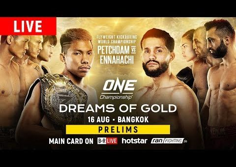 ONE Championship: DREAMS OF GOLD Prelims