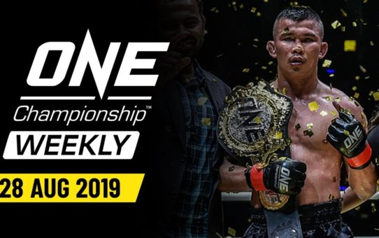 ONE Championship Weekly | 28 August 2019