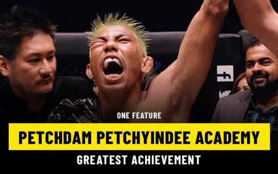 Petchdam's Greatest Achievement | ONE Feature