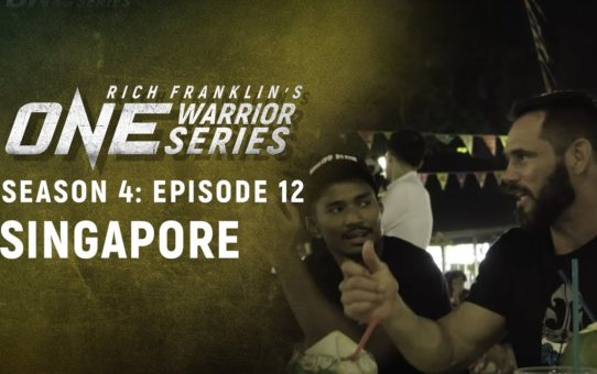 Rich Franklin's ONE Warrior Series | Season 4 | Episode 12 | Singapore