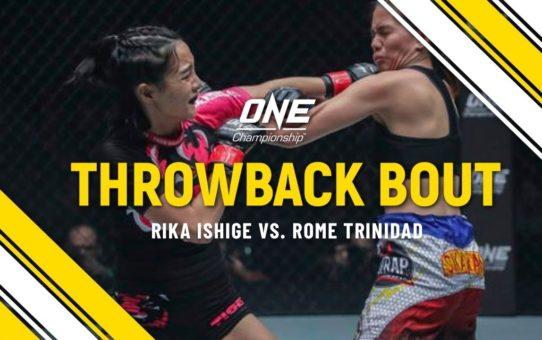 Rika Ishige vs. Rome Trinidad   ONE Full Fight   Throwback Bout