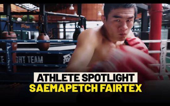 Saemapetch Fairtex Athlete Spotlight | ONE Feature