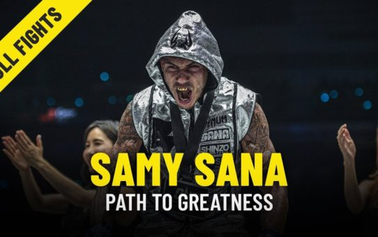 Samy Sana's Path To Greatness | ONE Feature & Full Fights