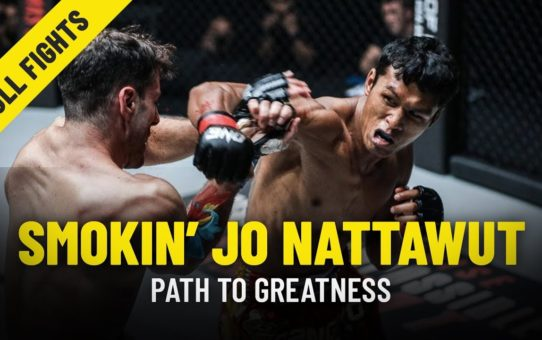 Smokin' Jo Nattawut's Path To Greatness | ONE Features & Full Fights