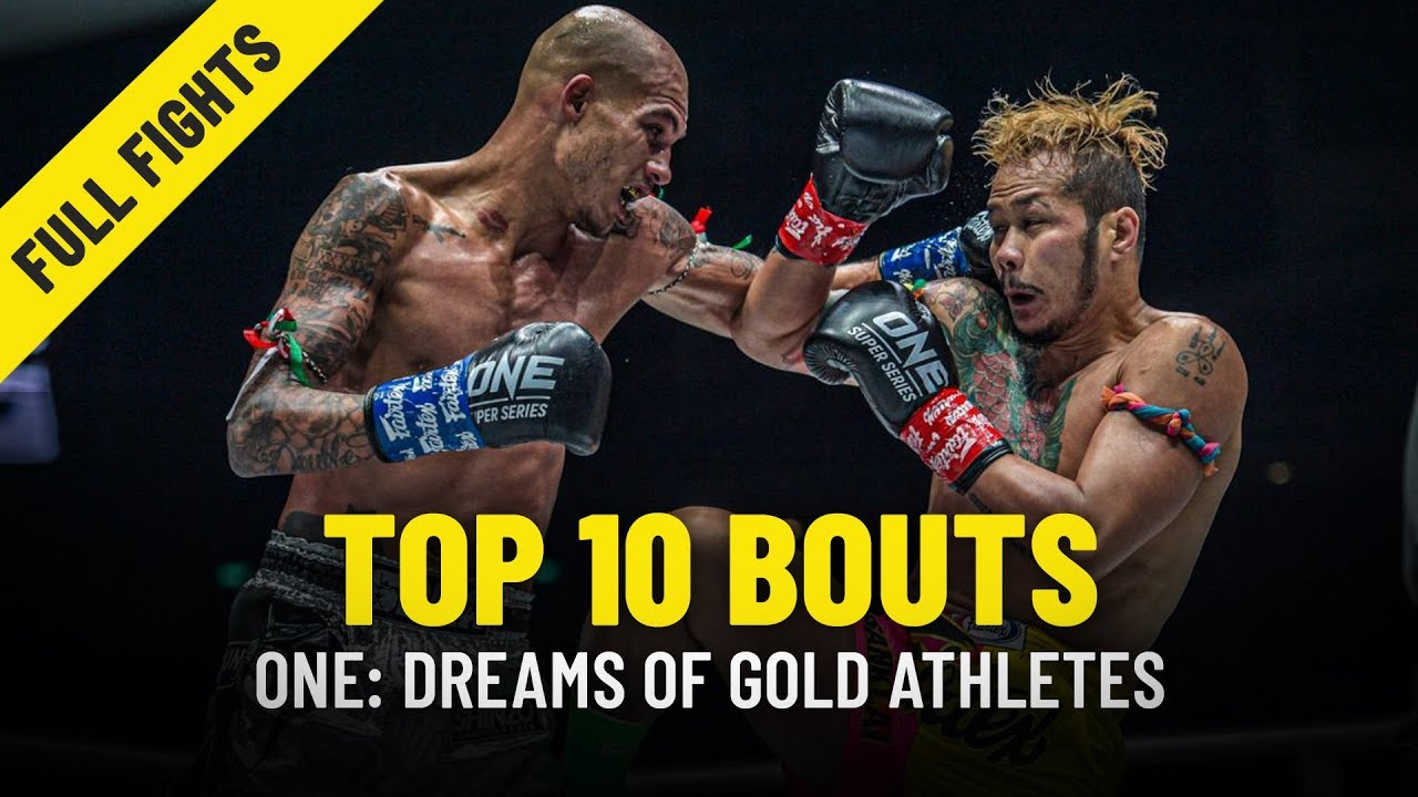 Top 10 Bouts Of ONE: DREAMS OF GOLD Athletes   ONE Full Fights