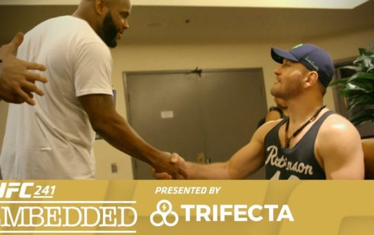 UFC 241 Embedded: Vlog Series – Episode 4
