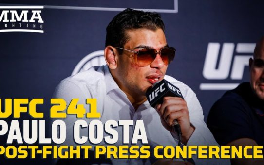 UFC 241: Paulo Costa Post-Fight Press Conference – MMA Fighting