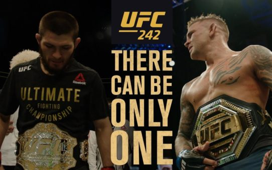 UFC 242: Khabib vs Poirier – There Can Be Only One