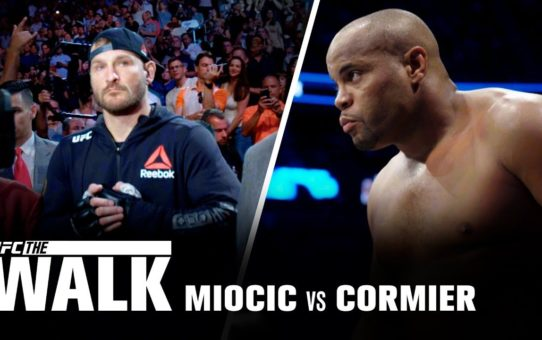 UFC The Walk – Miocic vs Cormier 1