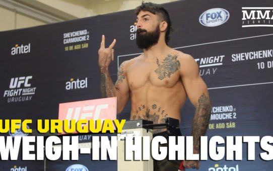 UFC Uruguay Official Weigh-in Highlights – MMA Fighting