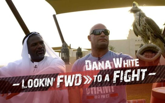 Dana White: Lookin' FWD to a Fight – UFC 242 Vlog Episode 4