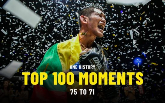 Top 100 Moments In ONE History | 75 To 71 | Ft. Aung La N Sang, Bibiano Fernandes & More
