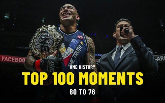 Top 100 Moments In ONE History   80 To 76   Ft. Brandon Vera, Giorgio Petrosyan & More