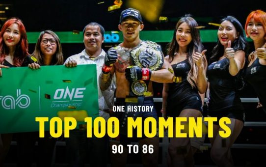 Top 100 Moments In ONE History   90 To 86   Ft. Martin Nguyen, Dagi, Kotetsu Boku & More
