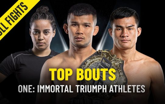 Top Bouts Of ONE: IMMORTAL TRIUMPH Athletes | ONE Full Fights