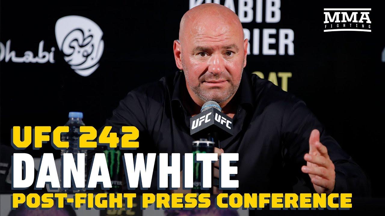 UFC 242: Dana White Post-Fight Press Conference - MMA Fighting