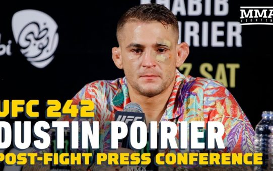 UFC 242: Dustin Poirier Post-Fight Press Conference – MMA Fighting