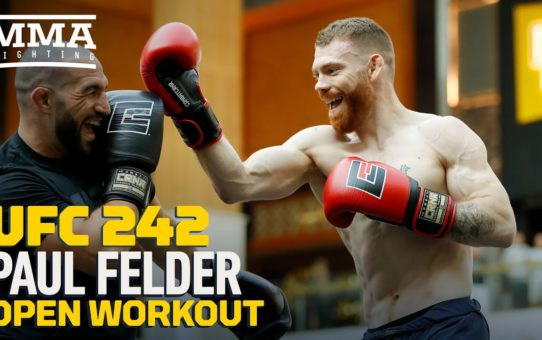 UFC 242: Paul Felder Open Workout Highlights – MMA Fighting