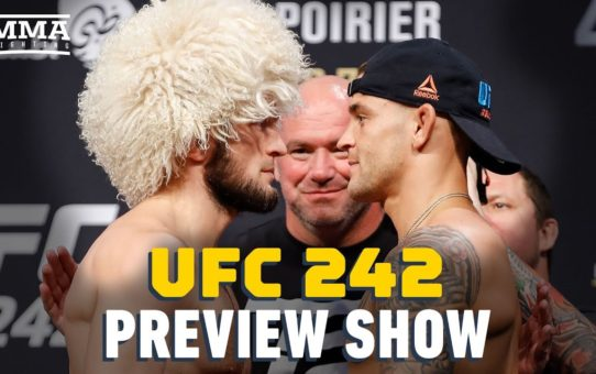 UFC 242 Preview Show – MMA Fighting