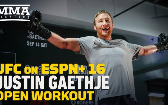 UFC Vancouver: Justin Gaethje Open Workout Highlights – MMA Fighting