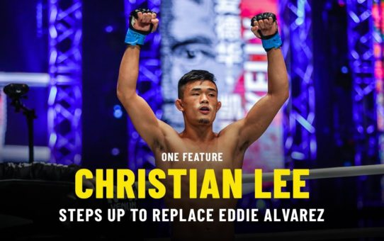 Christian Lee Steps Up To Replace Eddie Alvarez | ONE Feature