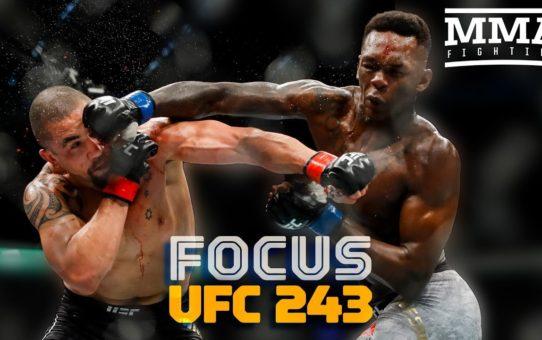 Focus: UFC 243 Edition – MMA Fighting