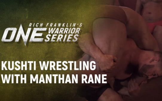Rich Franklin's ONE Warrior Series | Best Moments: Kushti Wrestling With Manthan Rane